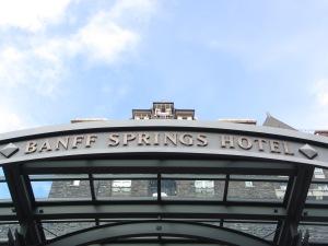 Fairmont Banff Springs Hotel 2016 sign
